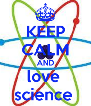 keep-calm-and-love-science-287